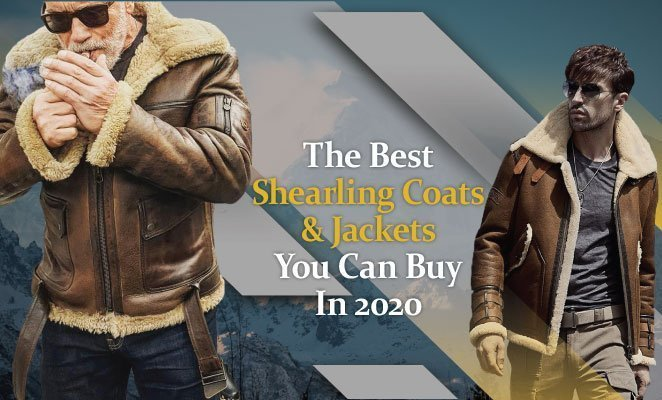 Best Shearling Jackets You Can Buy in 2020