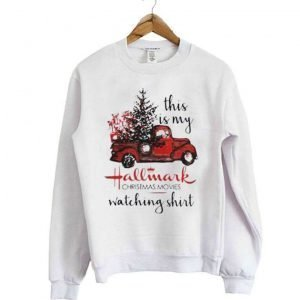 This Is My Hallmark Christmas Movies Watching Crewneck Sweatshirt