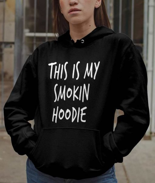 Black Pullover This Is My Smoking Hoodie