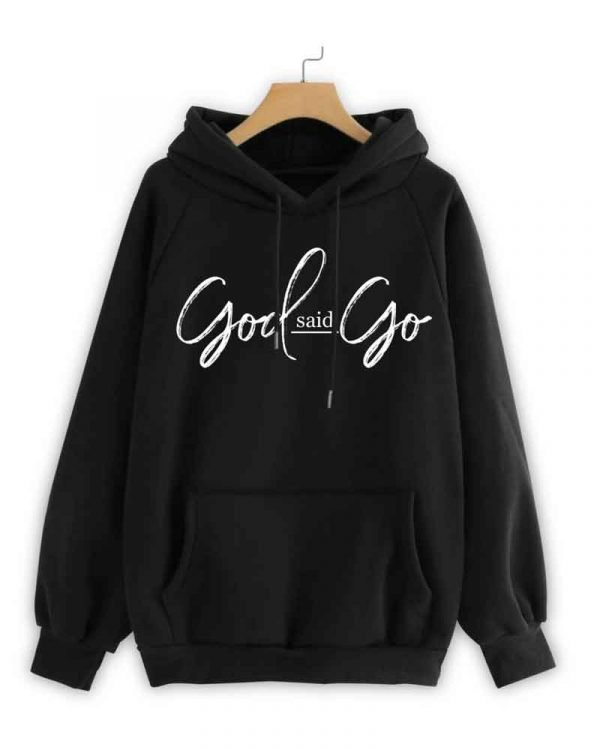 God-Said-Go-Hoodie-For-Mens-and-Womens